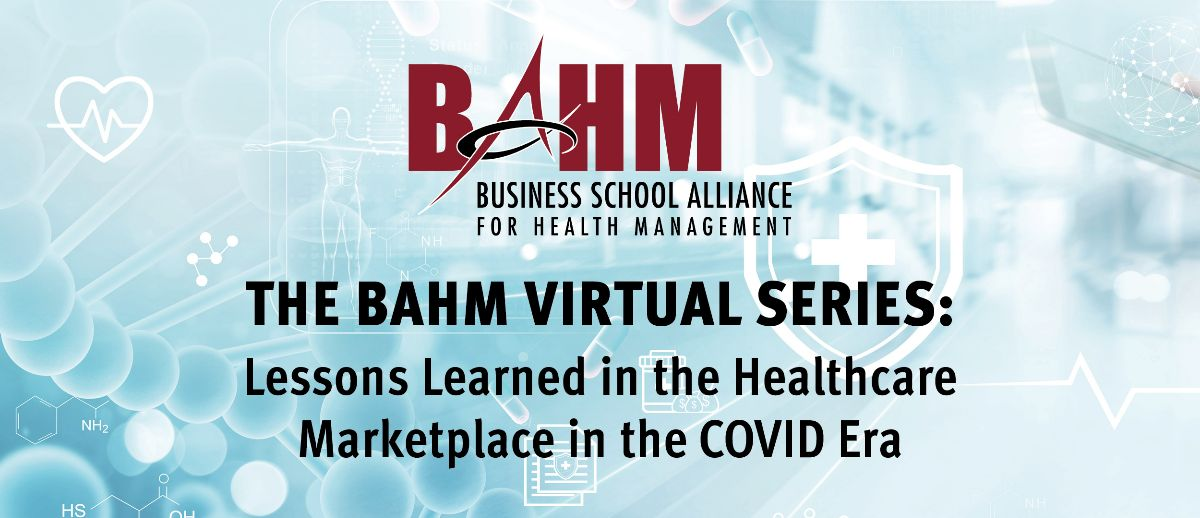 Business School Alliance For Health Management Bahm